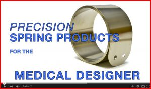 Spring products for medical equipment designers video